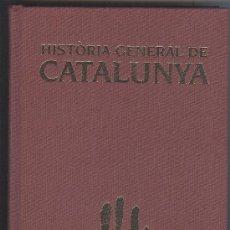 Libros antiguos: M. SERRA I ROCA: HISTÒRIA GENERAL DE CATALUNYA. Lote 22314476