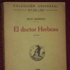 Libros antiguos: EL DOCTOR HERBEAU POR JULIO SANDEAU DE CALPE EN MADRID 1921. Lote 22314711
