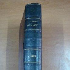 Libros antiguos: PRIMER ANUARIO. EL LIBRO DEL AÑO. RICARDO RUÍZ Y BENÍTEZ DE LUGO. MADRID 1899.. Lote 25390060