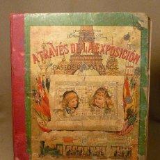 Libros antiguos: LIBRO, A TRAVES DE LA EXPOSICION UNIVERSAL, PASEOS DE DOS NIÑOS, ADRIEN MARIE, 1889, LIBRERIA DE LA . Lote 22373357