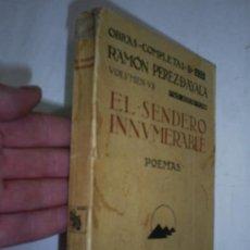 Libros antiguos: RAMÓN PEREZ DE AYALA OBRAS COMPLETAS VOL. VII EL SENDERO INNUMERABLE RENACIMIENTO 1924 AB37435 . Lote 22440722