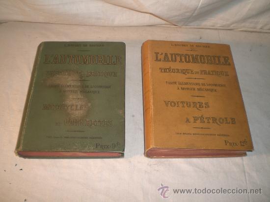 1797- 2 LIBROS L'AUTOMOBILE THÉORIQUE ET PRATIQUE; 1899 (Libros Antiguos, Raros y Curiosos - Ciencias, Manuales y Oficios - Otros)