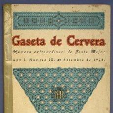 Libros antiguos: GASETA DE CERVERA. NUMERO EXTRAORDINARI DE FESTA MAJOR. ANY I. NUMERO IX. SETEMBRE DE 1928.. Lote 25675080