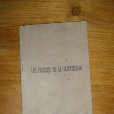 Libros antiguos: LOS PELIGROS DE LA ELECTRICIDAD, EDITORIAL GABEL MADRID 1941.. Lote 22595534