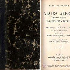 Libros antiguos: VIAJES AÉREOS – FLAMMARION – AÑO CA.1880. Lote 26922947