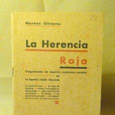 Libros antiguos: LIBRO, LA HERENCIA ROJA, FALANGE, VULGARIZACION DE ASPECTOS ECONOMICOS - SOCIALES, 1939. Lote 22684007