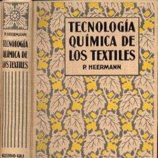 Libros antiguos: TECNOLOGÍA QUÍMICA DE LOS TEXTILES – AÑO 1925. Lote 26922960