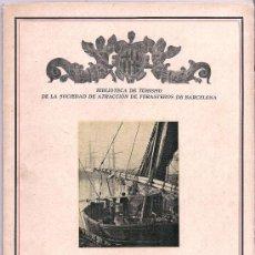 Libros antiguos: EL PUERTO DE BARCELONA – ANTONIO RUÉ DALMAU – 1931. Lote 26756399