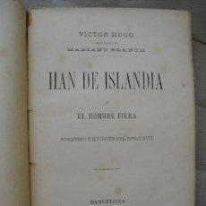 Libros antiguos: 1887 HAN DE ISLANDIA VICTOR HUGO. Lote 26967714