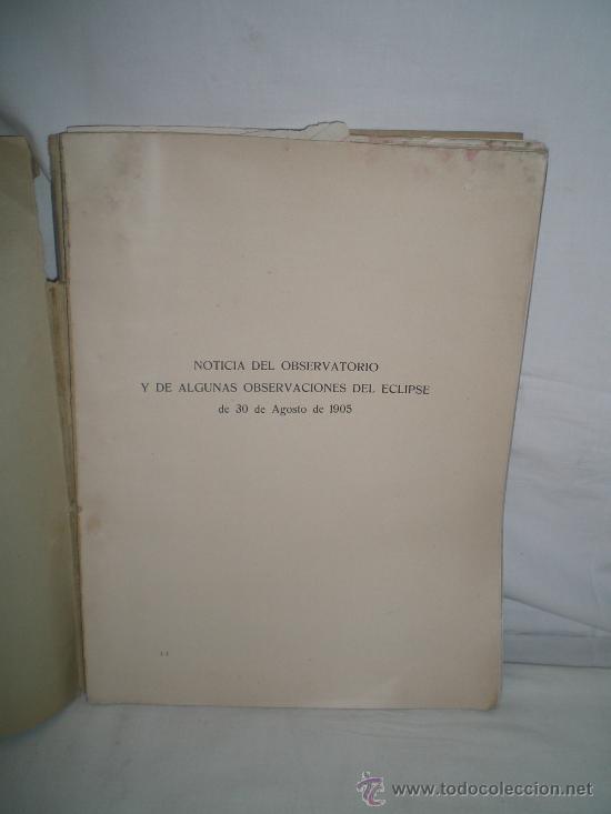 Libros antiguos: 0173- NOTICIA DEL OBSERVATORIO Y DE ALGUNAS OBSERVACIONES DEL ECLIPSE.EDIT GUSTAVO GILI. 1906 - Foto 2 - 22786157