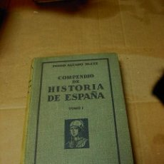 Libros antiguos: COMPENDIO DE HISTORIA DE ESPAÑA, PEDRO AGUADO BLEYE, TOMO I, 4 ED, MADRID, 1933. Lote 22844213