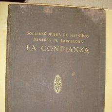 Libros antiguos: 1876-1926 SOCIEDAD MUTUA DE MAESTROS SASTRES DE BARCELONA LA CONFIANZA. Lote 26358056