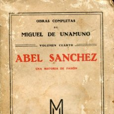 Libros antiguos: ABEL SANCHEZ--UNAMUNO. Lote 27526767