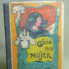 Libros antiguos: LIBRO DE PAULUZIE, BARCELONA, GUIA DE LA MUJER, 1922. Lote 22998991