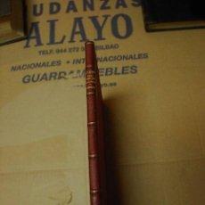 Libros antiguos: DOCUMENTOS RELATIVOS A VIZCAYA Y AL CONSULADO DE BILBAO, GERVASIO ARTIÑANO GALDACANO, BILBAO,1919. Lote 22946883