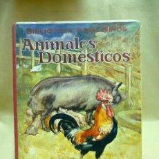 Libros antiguos: LIBRO, ANIMALES DOMESTICOS, RAMOSN SOPENA, 1931, BIBLIOTECA PARA NIÑOS. Lote 22948058