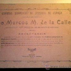 Libros antiguos: CUADROS SINÓPTICOS DE HISTORIA DE ESPAÑA POR MARCOS M. DELA CALLE.MURCIA 1913.. Lote 26237683