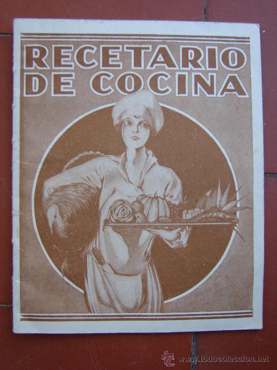 RECETARIO DE COCINA. AÑOS 20-30 (Libros Antiguos, Raros y Curiosos - Cocina y Gastronomía)