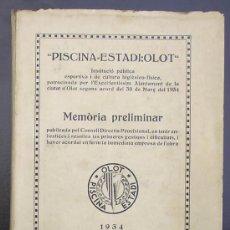 Libros antiguos: PISCINA - ESTADI: OLOT. MEMORIA PRELIMINAR. IMPREMTA DE P. ALZAMORA. OLOT, 1934.. Lote 26169197