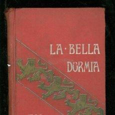 Libros antiguos: LA BELLA DORMIA EN EL BOSQUE. FRANÇOIS DE NION. B. G. DE CANDAMO. 1910.. Lote 23174676