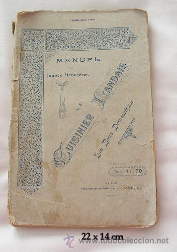 LE CUISINIER LANDAIS MANUEL DES JEUNES MENAGERES 1910 LIBRO DE COCINA (Libros Antiguos, Raros y Curiosos - Cocina y Gastronomía)