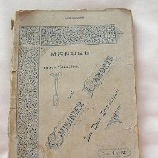 Libros antiguos: LE CUISINIER LANDAIS MANUEL DES JEUNES MENAGERES 1910 LIBRO DE COCINA. Lote 27321751