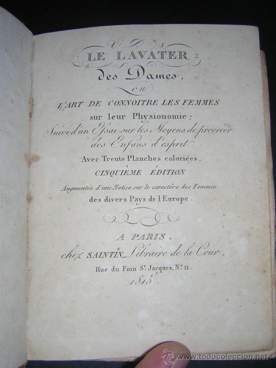 Libros antiguos: 1815 - LE LAVATER DES DAMES OU LÀRT DE CONNOITRE LES FEMMES SUR LEUR PHYSIONOMIE - 30 LAMINAS COLOR - Foto 3 - 26503984