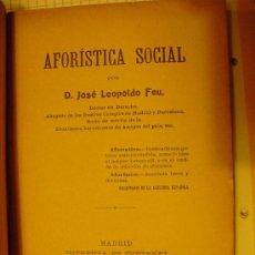 Libros antiguos: 1903-04 AFORISTICA SOCIAL JOSE LEOPOLDO FEU. Lote 26929767