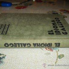 Libros antiguos: EL IDIOMA GALLEGO COUCEIRO FREIJOMIL. Lote 24756847