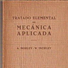 Libros antiguos: MECANICA APLICADA. TRATADO ELEMENTAL. ED. LABOR. 431 PAG. .1 ,8X 22,5 CMS. VELL I BELL. Lote 24752320