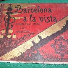 Libros antiguos: BARCELONA Á LA VISTA FOTOGRAFIAS DE LA CAPITAL Y SUS ALREDEDORES192 VISTAS.FERNANDO RUS.FALTAN 2 VIS. Lote 23528786