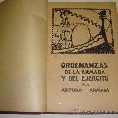 Libros antiguos: ORDENANZAS DE LA ARMADA Y DEL EJERCITO PARA LA ESCUELA NAVAL MILITAR. ARTURO ARMADA. Lote 23573213