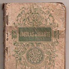 Libros antiguos: ** FABULAS DE IRIARTE PARA ESCUELAS DE 1ª ENSEÑANZA EDICION DE 1888, ALGUNAS PAGINAS MANUSCRITAS **. Lote 26445347