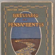 Libros antiguos: BREVIARIO DE PENSAMIENTOS / DR. REDSAN. BCN : POLIGLOTA, 1921. 20X13CM. 128 P.. Lote 26645516