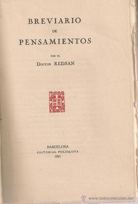 Libros antiguos: Breviario de pensamientos / Dr. Redsan. BCN : Poliglota, 1921. 20x13cm. 128 p. - Foto 2 - 26645516