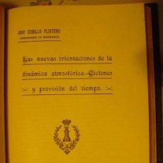 Libros antiguos: 1925 NUEVAS ORIENTACIONES EN DINÁMICA ATMOSFERICA CICLONES Y PREVISION DEL TIEMPO. Lote 26834945