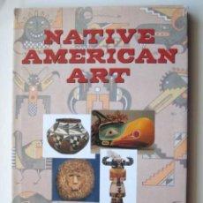 Libros antiguos: ARTE DE LOS INDIOS AMERICANOS. NATIVE AMERICAN ART.. ENVIO CERTIFICADO GRATIS¡¡¡. Lote 26605287
