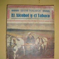 Libros antiguos: 1910 EL ALCOHOL Y EL TABACO LEON TOLSTOI. Lote 26613183