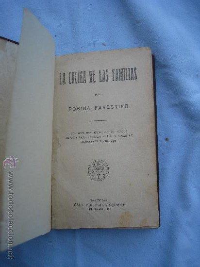 1930.ROSINA FARESTIER: LA COCINA DE LAS FAMILIAS (Libros Antiguos, Raros y Curiosos - Cocina y Gastronomía)
