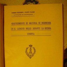 Libros antiguos: 1922 EL ABASTECIMIENTO DE MATERIAL DE INGENIEROS EN EL EJERCITO INGLES EN LA 1ª G.M.. Lote 27194041
