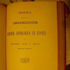 Libros antiguos: 1910 ORGANIZACION DEL SERVICIO SISMOLOGICO EN ESPAÑA EDUARDO MIER. Lote 27023474