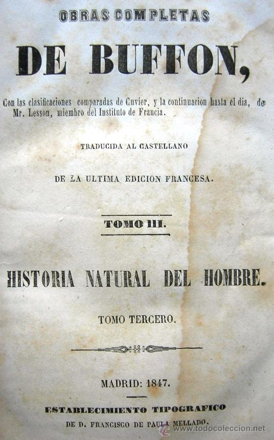 OBRAS COMPLETAS DE BUFFON - TOMO III - HISTORIA NATURAL DEL HOMBRE - MADRID 1847 (Libros Antiguos, Raros y Curiosos - Ciencias, Manuales y Oficios - Otros)