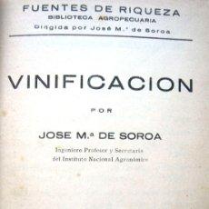 Alte Bücher - VINIFICACIÓN POR JOSÉ MARÍA DE SOROA - MADRID AÑO 1933 - 23874998