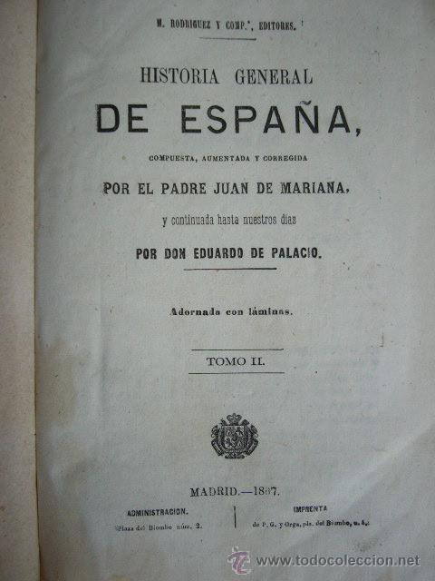 Libros antiguos: HISTORIA GENERAL DE ESPAÑA. PADRE JUAN DE MARIANA. TOMO II. MADRID, 1867. 1240 PP. - Foto 2 - 23942497