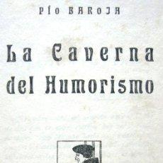 Alte Bücher - LA CAVERNA DEL HUMORISMO - PÍO BAROJA - AÑO 1919 - ED. VENTURA RODRÍGUEZ - 24015992