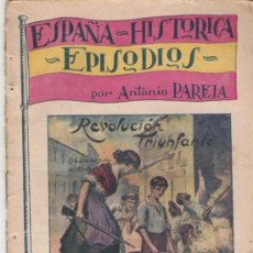 Libros antiguos: ESPAÑA HISTORICA EPISODIOS POR ANTONIO PAREJA Nº 2 LA REVOLUCION TRIUNFANTE DE 1854 LIBRO DE 1900. Lote 24101366