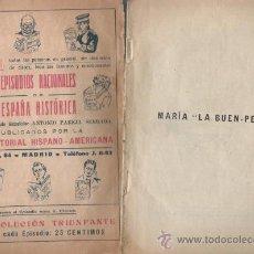 Libros antiguos: ESPAÑA HISTORICA EPISODIOS POR ANTONIO PAREJA Nº 1 SIN PASTA MARIA LA BUEN PELO 1808 LIBRO DE 1900. Lote 24101396