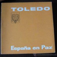 Libros antiguos: TOLEDO - ESPAÑA EN PAZ Y 3 PRECIOSAS POSTALES DE TOLEDO -SANTO TOMÉ, PUERTA BISAGRA Y PUERTA ALFONSO. Lote 27522520