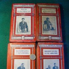 Libros antiguos: BIBLIOTECA DEL ELECTRICISTA PRACTICO - CUATRO VOLUMENES - EDITOR GALLACH - AÑOS 1910-1920 -. Lote 26950831