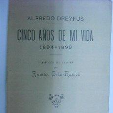 Libros antiguos: 1901 CINCO AÑOS DE MI VIDA 1894-1899 ALFREDO DREYFUS. Lote 26361720